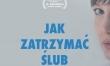 Jak zatrzymać ślub - polski plakat