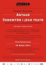 Artaud. Sobowtór i jego teatr