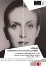Lifting - monodram Jolanty Żółkowskiej