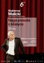 "Waldemar Malicki Solo ""Naga prawda o klasyce"""