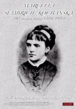Marcelina Sembrich-Kochańska - 150. rocznica urodzin