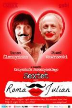 Sextet, czyli Roma i Julian