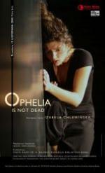 Ophelia is not dead