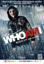 WHO AM I. Mo�esz by� kim chcesz