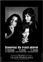 Scenariusz dla trzech aktorek