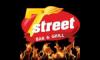 7 Street - Bar & Grill