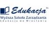 """Wy�sza Szko�a Zarz�dzania """"Edukacja"""" - Wroc�aw"""