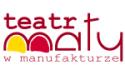 Teatr Ma�y w Manufakturze - ��d�