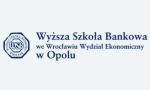Wyższa Szkoła Bankowa we Wrocławiu Wydział Ekonomiczny w Opolu - Opole