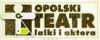 Opolski Teatr Lalki i Aktora im. Alojzego Smolki - Opole