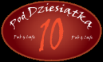 Pod Dziesiątką - Pub & Cafe
