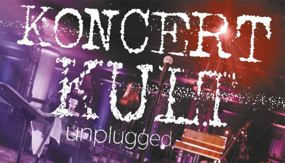Kult Unplugged
