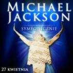 Michael Jackson Symfonicznie