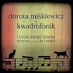 Dorota Miśkiewicz & Kwadrofonik