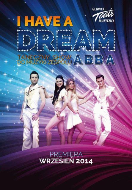 I have a dream - premiera