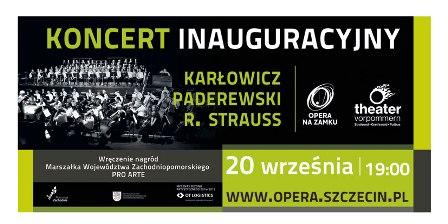 Koncert inauguracyjny: Karłowicz, Paderewski, R. Strauss