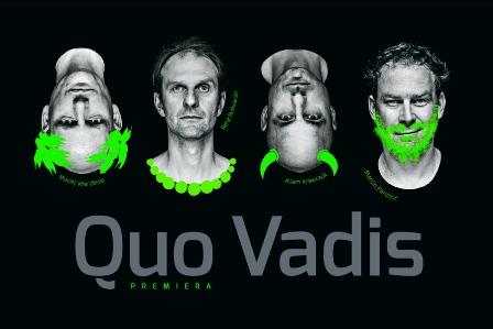 Quo vadis - premiera
