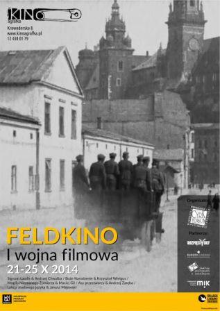 Feldkino: I Wojna Filmowa w Agrafce