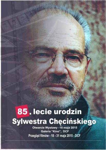 85. lecie urodzin Sylwestra Chęcińskiego