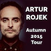 Artur Rojek - Autumn 2015 Tour