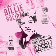 Lady Day - Billie Holiday - A.Sroka-Hryń, W.Nahorny