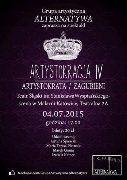 """Spektakl """"Artystokracja IV Artystokrata /Zagubieni"""""""