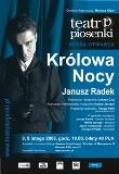 """Królowa Nocy"" Janusza Radka"
