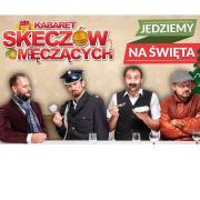 Kabaret Skeczów Męczących - Jedziemy na Święta -TVP2