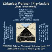 """Zbigniew Preisner i Przyjaciele """"Stare i nowe kolędy"""""""