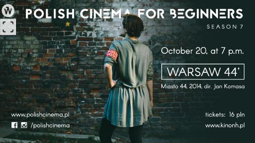 Polish Cinema for Beginners - Miasto 44