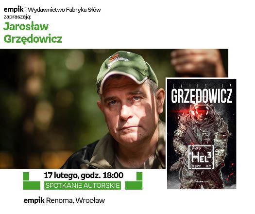Jarosław Grzędowicz - mistrz fantasy we Wrocławiu