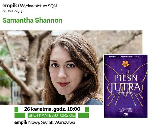 """""""Pieśń jutra"""" - spotkanie z Samanthą Shannon"""
