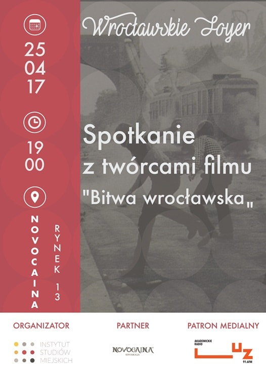 """Wrocławskie foyer - spotkanie z twórcami filmu """"Bitwa wrocławska"""""""