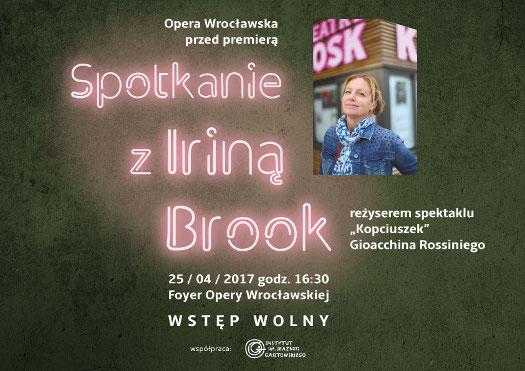 Opera Wrocławska: Spotkanie z Iriną Brook