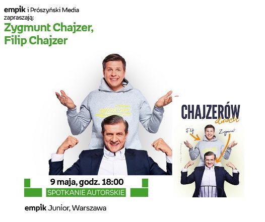 Zygmunt i Filip Chajzer - spotkanie autorskie