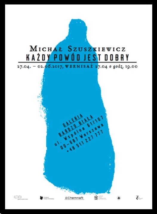 """""""Każdy powód jest dobry"""" - wystawa Michała Szuszkiewicza"""