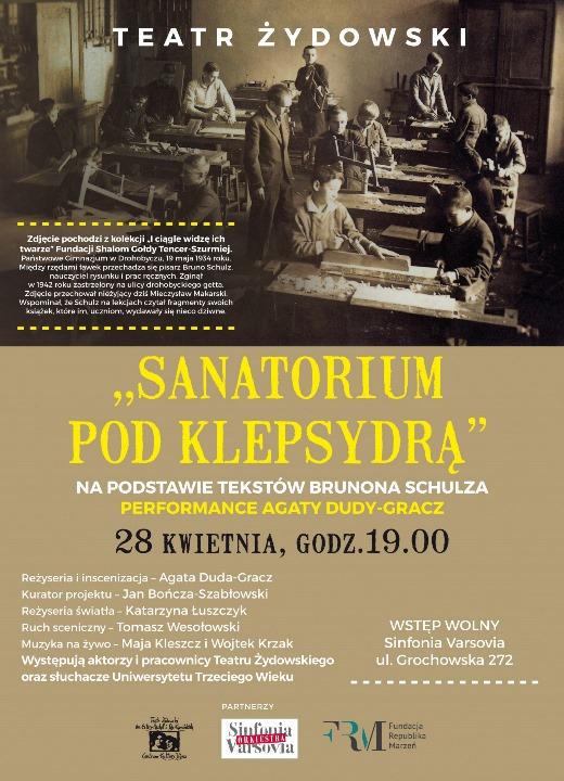 """Sanatorium pod Klepsydrą"" - performance Agaty Dudy-Gracz"