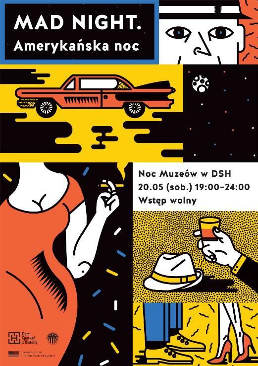 Mad Night - Amerykańska Noc Muzeów w DSH