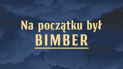 Na początku był Bimber, czyli noc Muzeów na Nieporęckiej