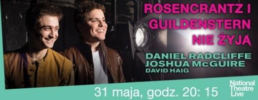 """""""Rosencrantz i Guildenstern nie żyją"""" - spektakl z cyklu National Theatre Live"""