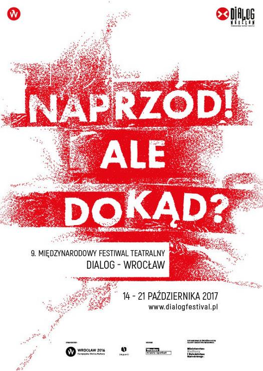 9. Międzynarodowy Festiwal Teatraly Dialog - Wrocław