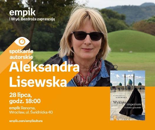 Irańskie opowieści - spotkanie z Aleksandrą Lisewską