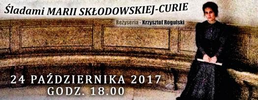 Śladami Marii Skłodowskiej - Curie: pokaz filmu i rozmowa z twórcami