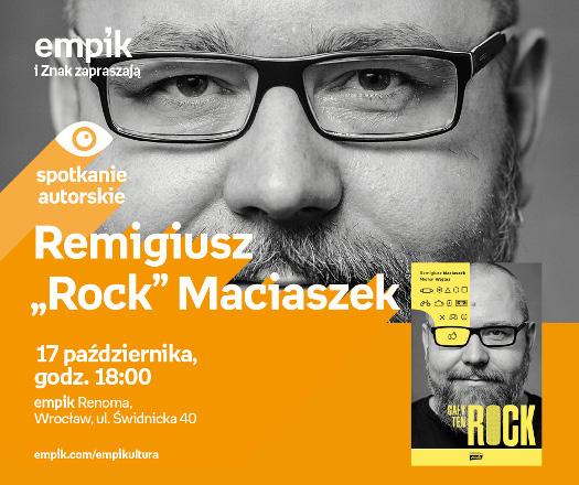 """Spotkanie z Remigiuszem """"Rockiem"""" Maciaszkiem"""