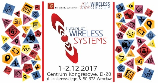 VI edycja konferencji Future of Wireless Systems