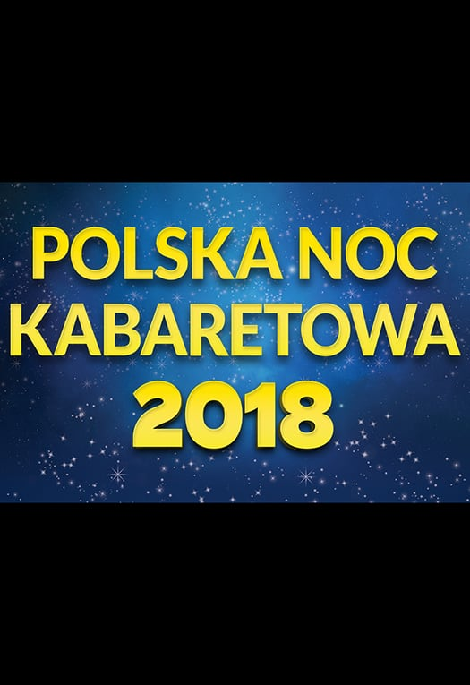 Polska Noc Kabaretowa 2018 - Opole
