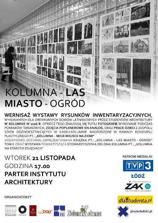 """Wernisaż wystawy """"Kolumna - Las Miasto - Ogród"""""""
