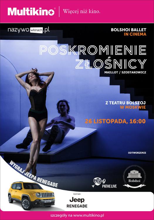 Poskromnienie złośnicy - Balet Bolszoj w Multikinie