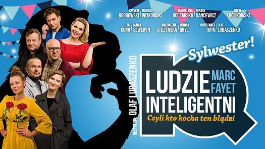 """""""Ludzie inteligentni"""" - Sylwester w Teatrze IMKA"""
