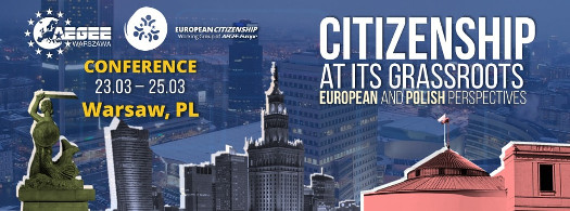 "Konferencja ""Citizenship at its Grassroots – European and Polish Perspectives"""